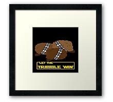 Let the Tribble Win Framed Print