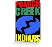 Poarch Band of Creek Indians Greeting Card