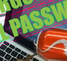 Eric Andre - I Forgot My Gmail Password Sticker