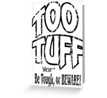TOO TUFF Wear Brand Sportswear Greeting Card