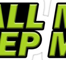 Call Me, Beep Me Sticker