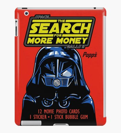 THE SEARCH FOR MORE MONEY iPad Case/Skin