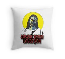 Zombie Jesus Loves You Throw Pillow