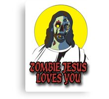 Zombie Jesus Loves You Canvas Print