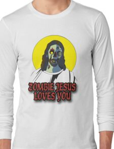 Zombie Jesus Loves You Long Sleeve T-Shirt