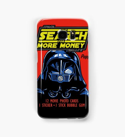 THE SEARCH FOR MORE MONEY Samsung Galaxy Case/Skin