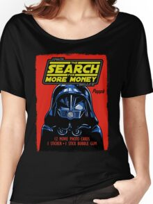 THE SEARCH FOR MORE MONEY Women's Relaxed Fit T-Shirt