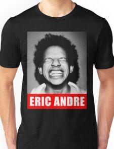 ERIC ANDRE Unisex T-Shirt