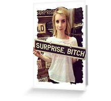 surprise bitch Greeting Card