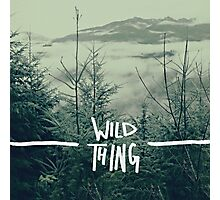 Wild Thing Photographic Print