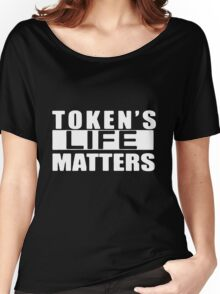 TOKEN'S LIFE MATTERS SOUTH PARK Women's Relaxed Fit T-Shirt