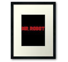 Mr. Robot Framed Print