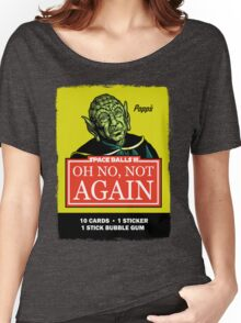 OH NO, NOT AGAIN Women's Relaxed Fit T-Shirt