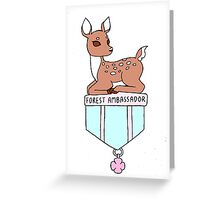 FOREST AMBASSADOR - BADGE BEARER Greeting Card