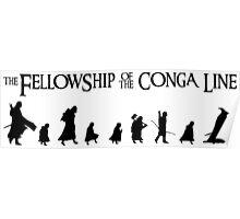 Fellowship of the Conga Line Poster