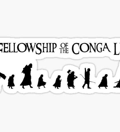 Fellowship of the Conga Line Sticker