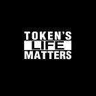 TOKEN'S LIFE MATTERS (Cartman's Shirt) by neonix