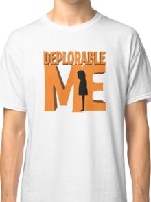 Deplorable Me Classic T-Shirt