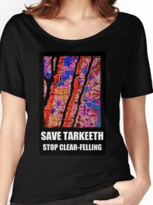SAVE TARKEETH STOP CLEAR-FELLING Women's Relaxed Fit T-Shirt