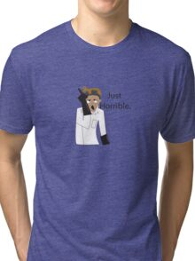 Just Horrible Tri-blend T-Shirt