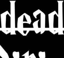 I'm Dead Sirius 2 Sticker
