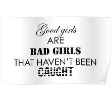 Good Girls Are Bad Girls Poster