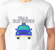 Tim's Taxi Service Unisex T-Shirt