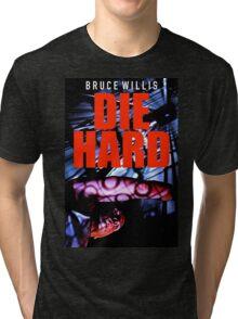 DIE HARD 10 Tri-blend T-Shirt
