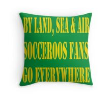 Everywhere you go... Throw Pillow