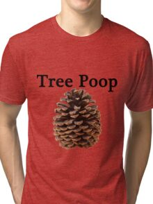 Neature walk: tree poop Tri-blend T-Shirt