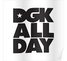 DGK All Day Poster