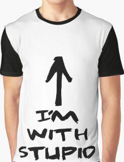 im with stupid Graphic T-Shirt