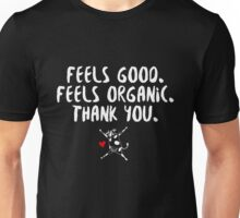 David Duchovny - Feels Good Feels Organic - White Unisex T-Shirt