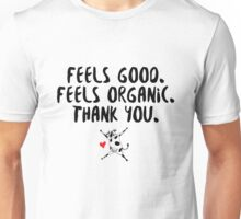 David Duchovny - Feels Good Feels Organic - Black Unisex T-Shirt