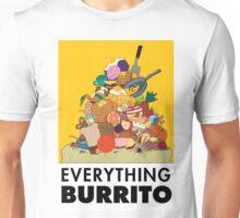 Everything Burrito  Unisex T-Shirt