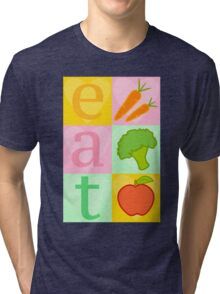 Eat your Vegetables! Tri-blend T-Shirt