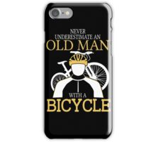Never Underestimate An Old Man With A Bicycle Degree T-shirts iPhone Case/Skin