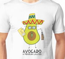 Avocado - A mexican lawyer Unisex T-Shirt