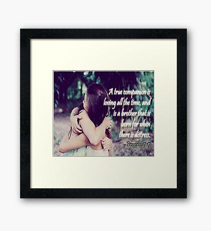 True Companion/Friend Framed Print