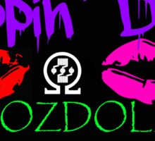Drippin Dolls #OZDolls Sticker