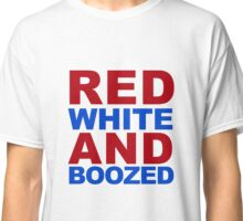 Red White And Boozed Classic T-Shirt