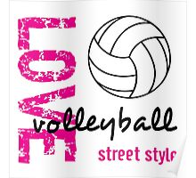 Love Volleyball Street Style  Poster