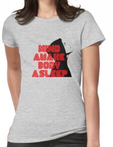 Mr. Robot - Mind Awake Body Asleep Womens Fitted T-Shirt