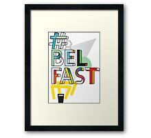 #Belfast Framed Print