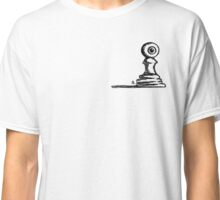 Pawn With An Eye Classic T-Shirt