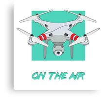 """Quadrocopter """"On The Air"""" Canvas Print"""