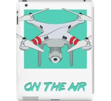 """Quadrocopter """"On The Air"""" iPad Case/Skin"""