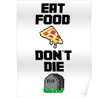 Eat food, don't die - Hat films Poster