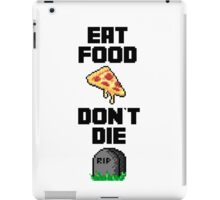 Eat food, don't die - Hat films iPad Case/Skin