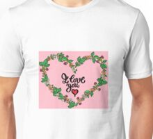 I love you heart Unisex T-Shirt